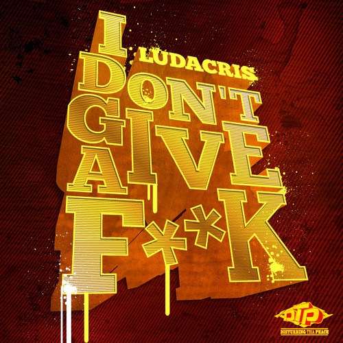 Ludacris-I-Don't-Give-A-Fuck