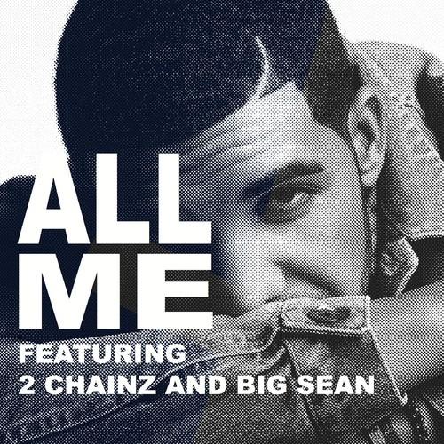 Drake-all-me-2-chainz-big-sean