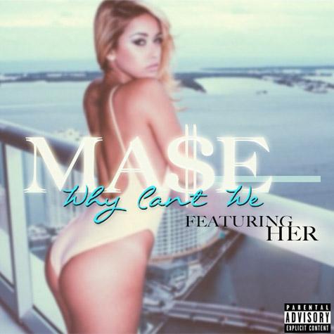 mase-why-cant-we single da vibe