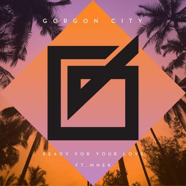 gorgon-city-mnek-ready-for-your-love-620x620