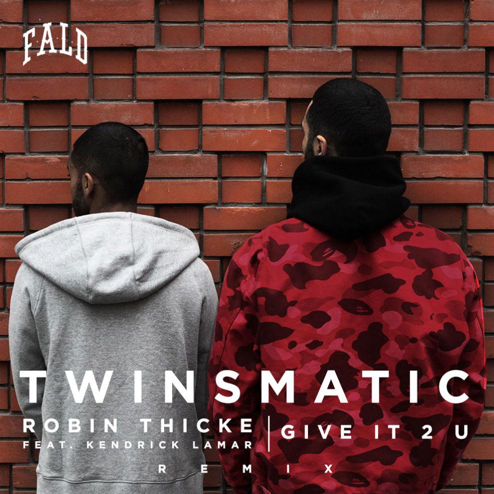 robin-thicke-featuring-kendrick-lamar-give-it-2-u-twinsmatic-remix davibe