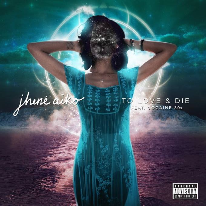 jhene aiko to love and die da vibe