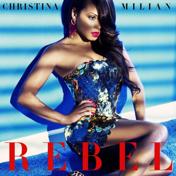 Christina-Milian-Rebel-2015-600x600