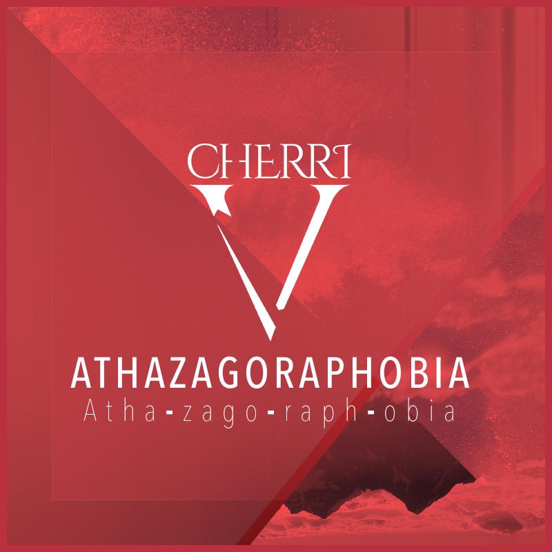 Cherri V Athazagoraphobia EP