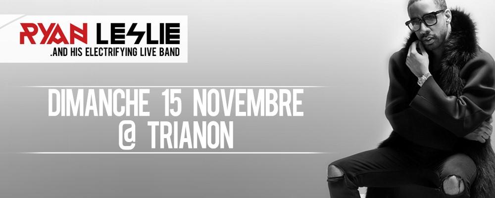 RYAN LESLIE EN CONCERT – TRIANON DE PARIS 15.11 | AGENDA