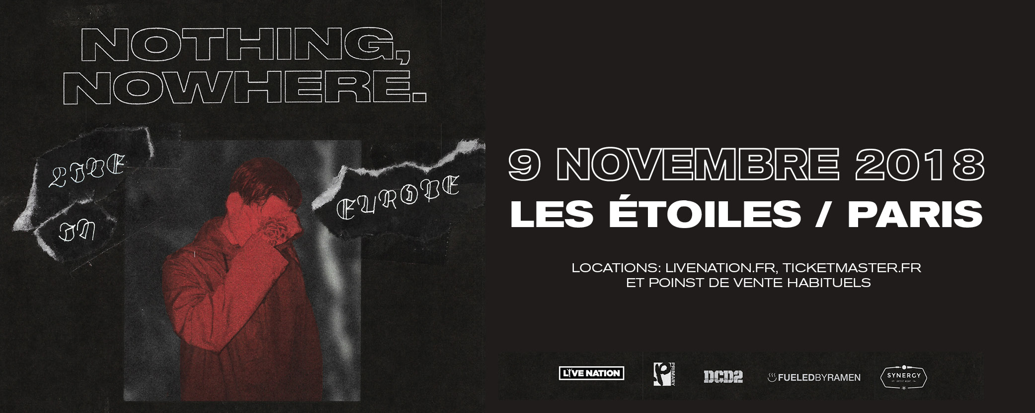 NOTHING,NOWHERE. CONCERT PARISIEN [09-11] -GAGNE TA PLACE