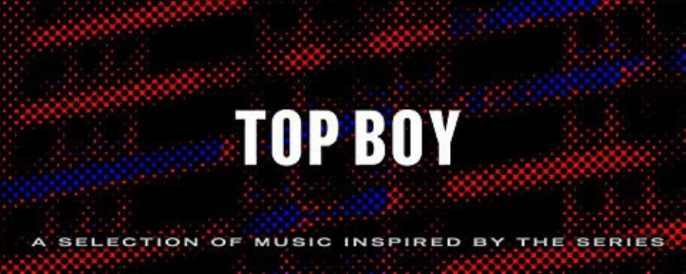 TOP BOY SAISON 3 VIENT DE SORTIR. DECOUVREZ LA BANDE SON PRODUITE PAR DRAKE